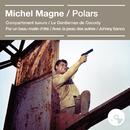 Polars (Bandes originales des films)/Michel Magne