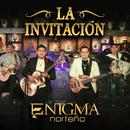 La Invitación/Enigma Norteño