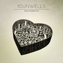 Show Me Emotion (Audio Commentary)/The Dunwells