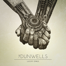 Lucky Ones/The Dunwells