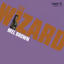 The Wizard/Mel Brown