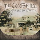 Gone Like The Cotton/The Cox Family