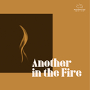 Another In The Fire/Maranatha! Music