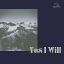 Yes I Will/Maranatha! Music
