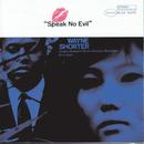 Speak No Evil/Wayne Shorter