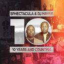 10 Years And Counting/Sphectacula and DJ Naves