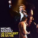 Le concert de sa vie/Michel Sardou