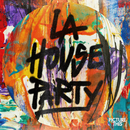 LA House Party/Picture This