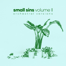 Volume II (Orchestral Versions)/Small Sins