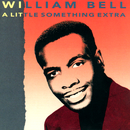 A Little Something Extra/William Bell