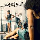 Summer Madness/Richard Elliot