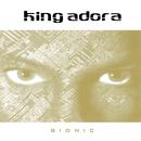 Bionic/King Adora