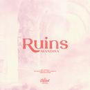 Ruins/Mandisa