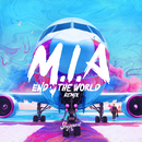M.I.A (End Of The World Remix)/Sheppard