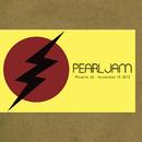 2013.11.19 - Phoenix, Arizona (Live)/Pearl Jam