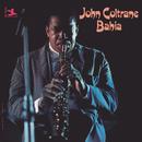 Bahia/ジョン・コルトレーン