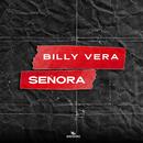 Señora (feat. DT.Bilardo)/Billy Vera