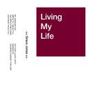 Living My Life/Grace Jones