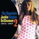 The Complete Singles Vol. 2 (1964-1967)/Jackie DeShannon