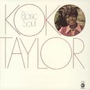 Basic Soul/Koko Taylor
