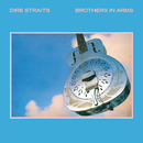 Brothers In Arms (Remastered 1996)/Dire Straits