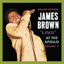 Live At The Apollo, Vol. II (Deluxe Edition)/James Brown