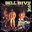 WBBD - Bootcity! The Remix Album/Bell Biv DeVoe