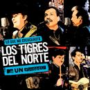 Lo Que No Escuchaste MTV Unplugged (Live)/Los Tigres Del Norte