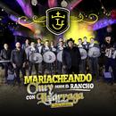 Mariacheando Desde El Rancho/Chuy Lizárraga y Su Banda Tierra Sinaloense