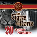 20 Corridos Prohibidos (Herencia Musical)/Los Tigres Del Norte