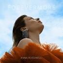 Forevermore/Anna Rossinelli