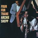 Four For Trane/Archie Shepp