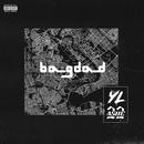 Bagdad (feat. ASHE 22)/YL