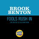 Fools Rush In (Live On The Ed Sullivan Show, February 4, 1962)/Brook Benton