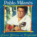 Canta Boleros En Tropicana/Pablo Milanés