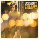 Too Much History/Jack Savoretti