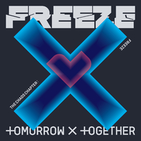 The Chaos Chapter: FREEZE/TOMORROW X TOGETHER