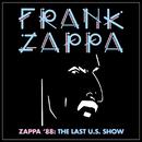 Zappa '88: The Last U.S. Show/Frank Zappa