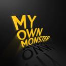 My Own Monster/X Ambassadors