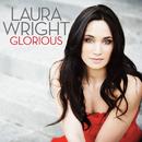 Glorious (Standard Digital)/Laura Wright