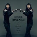 L'Un N'Empêche Pas L'Autre/Brigitte Fontaine