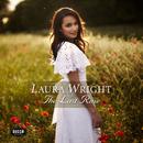 The Last Rose/Laura Wright