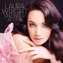Stronger As One/Laura Wright