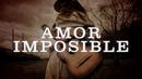 Amor Imposible (LETRA)/Enigma Norteño