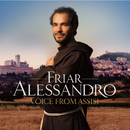 Voice From Assisi/Friar Alessandro