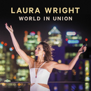 World In Union/Laura Wright