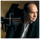 Brahms . Klavierstücke op.116-119/Philippe Cassard