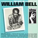 The Best Of William Bell/William Bell