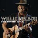 Freight Train Boogie/Willie Nelson