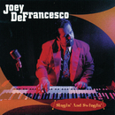 Singin' And Swingin'/Joey DeFrancesco
